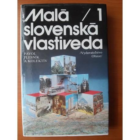 Plesník Pavol a kol. - Malá slovenská vlastiveda I.