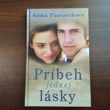 Pastoreková Anika - Príbeh jednej lásky