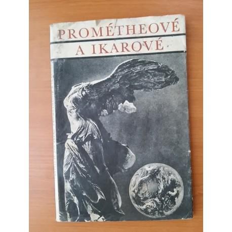 Žižka V. J.- Prométheové a Ikarové
