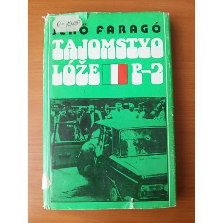 Farago Jeno – Tajomstvo lóže P-2