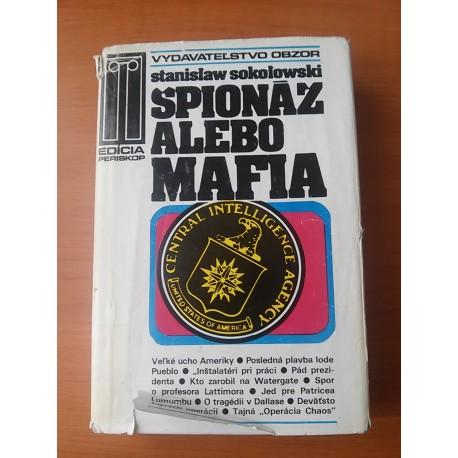 Sokolowski S. - Špionáž alebo mafia