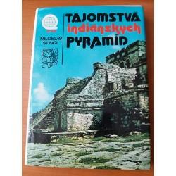 Tajomstvá indiánskych pyramíd