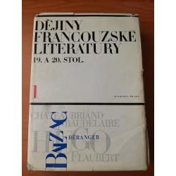 Dějiny francouzské literatury 19. a 20. stol. I.