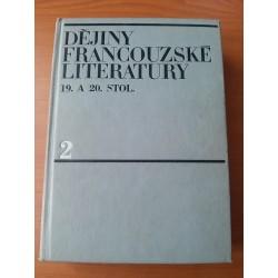 Dějiny francouzské literatury 19. a 20. stol. II.