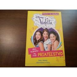 Violetta / Ako a prečo sa rodí priateľstvo