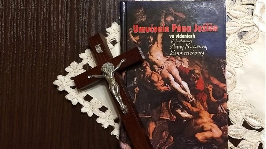 Tip na knihu ... Umučenie Pána Ježiša vo videniach blahoslavenej Anny Kataríny